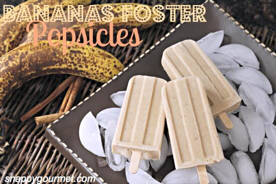 Bananas Foster Popsicles Recipe | SnappyGourmet.com