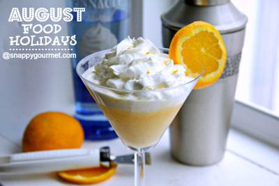 orange creamsicletini - august food holidays
