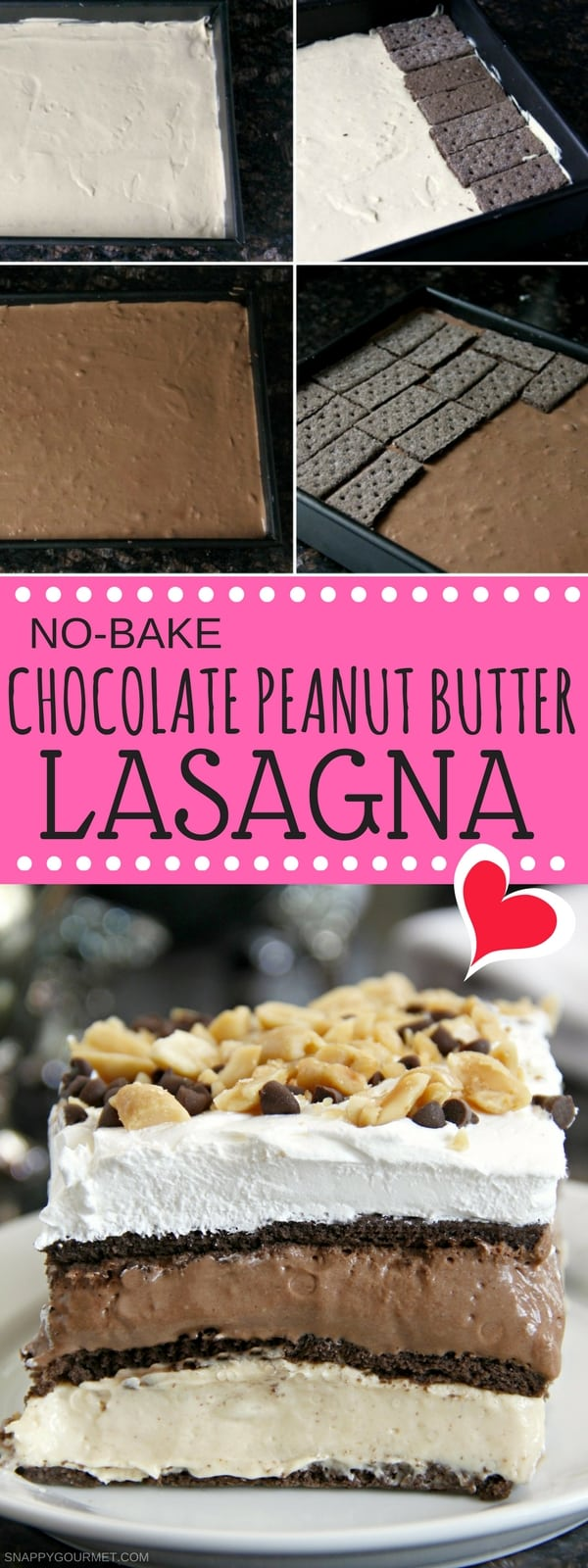 No Bake Chocolate Peanut Butter Lasagna recipe - an easy refrigerator cake or graham cracker cake recipe with a layer of chocolate and a layer of peanut butter. SnappyGourmet.com