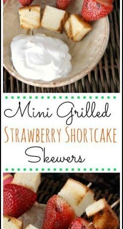 Easy Mini Grilled Strawberry Shortcake Skewers recipe - fun twist on strawberry shortcakes! SnappyGourmet.com