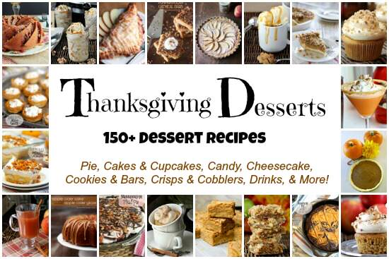 Thanksgiving Dessert Recipes - 150+ desserts including pie, cake, cheesecake, drinks, & more! snappygourmet.com