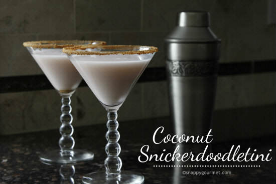Coconut Snickerdoodletini Cocktail | snappygourmet.com