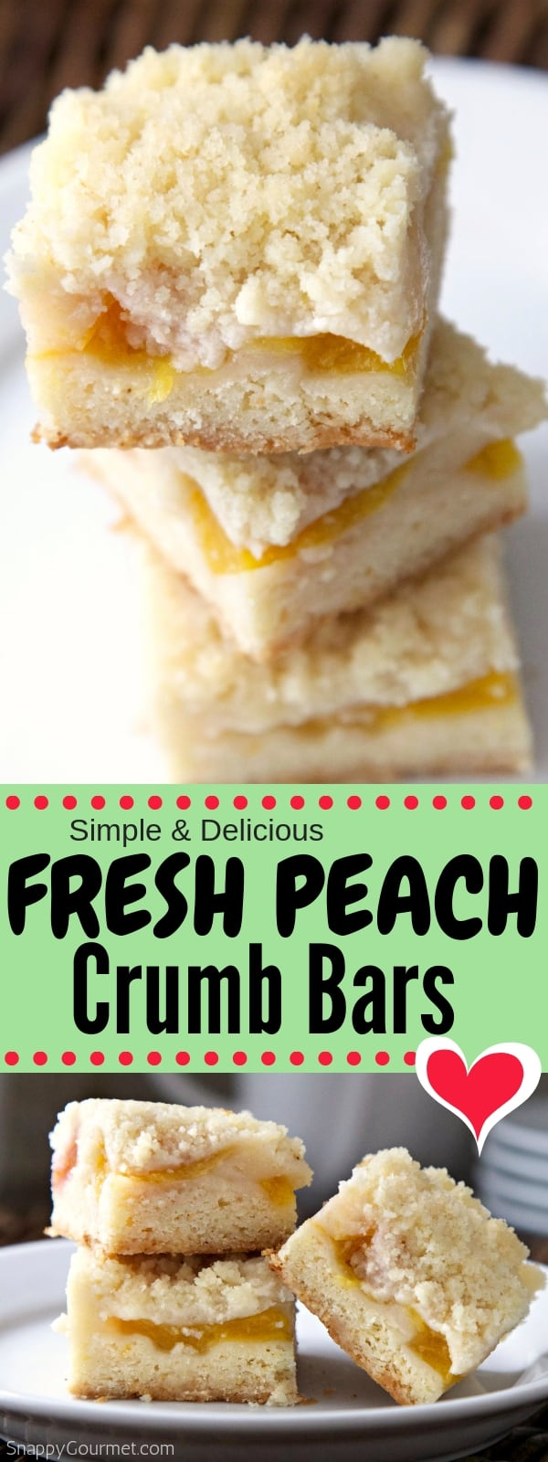 Peach Crumb Bars photo collage