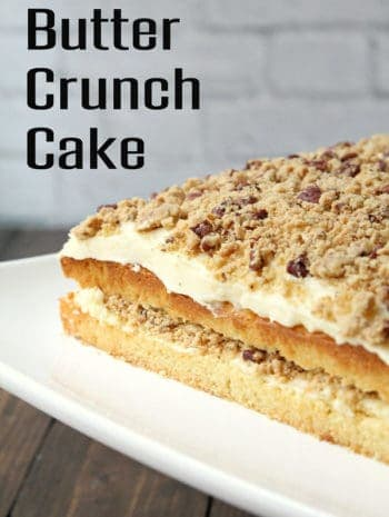 Butter Crunch Cake - Homemade yellow cake with from scratch butter frosting and crunch topping. SnappyGourmet.com