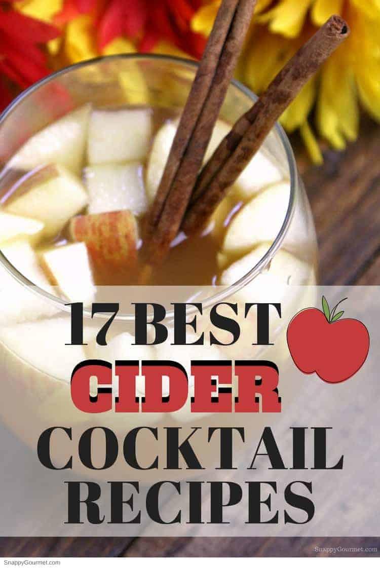 17 Best Cider Cocktail Recipes   SnappyGourmet.com #cider #cocktails