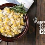 Rosemary Ricotta Corn Recipe