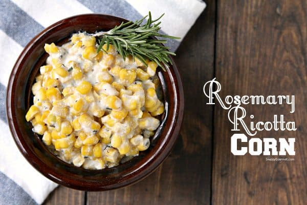 Rosemary Ricotta Corn Recipe
