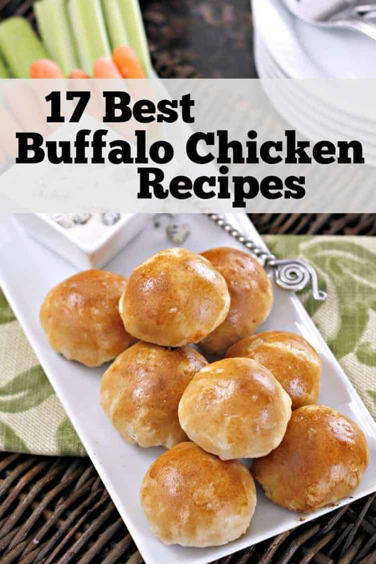 17 Best Buffalo Chicken Recipes that are not wings!