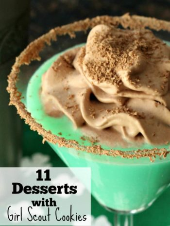 11 Desserts with Girl Scout Cookies - recipes that use Girl Scout Cookies like Thin Mints, Tagalongs, and Samoas.