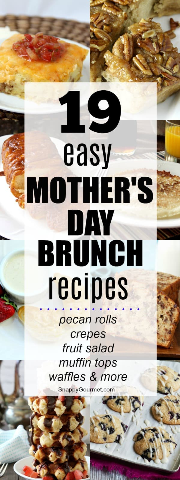 Mother S Day Brunch Recipes Snappy Gourmet