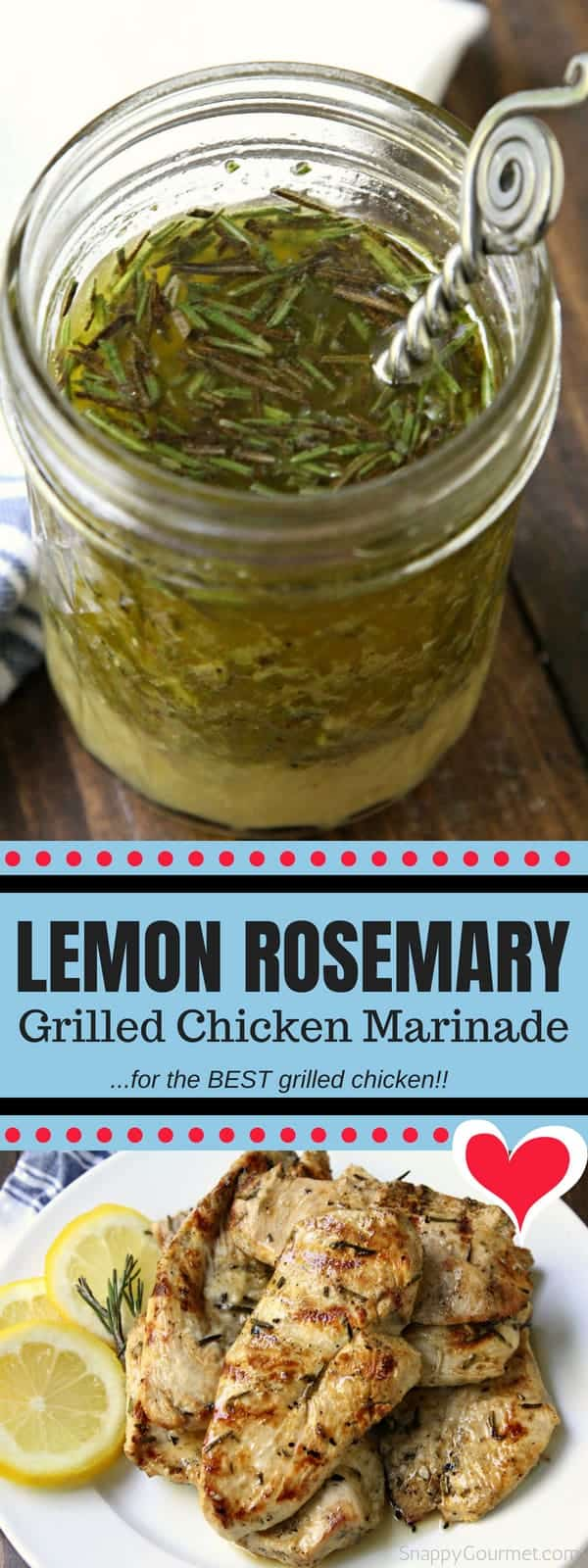 Lemon Rosemary Grilled Chicken Marinade - easy homemade marinade for the best grilled chicken!