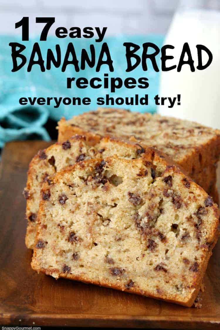 17 easy Banana Bread recipes everyone should try - muffins, loaves, bars, and more