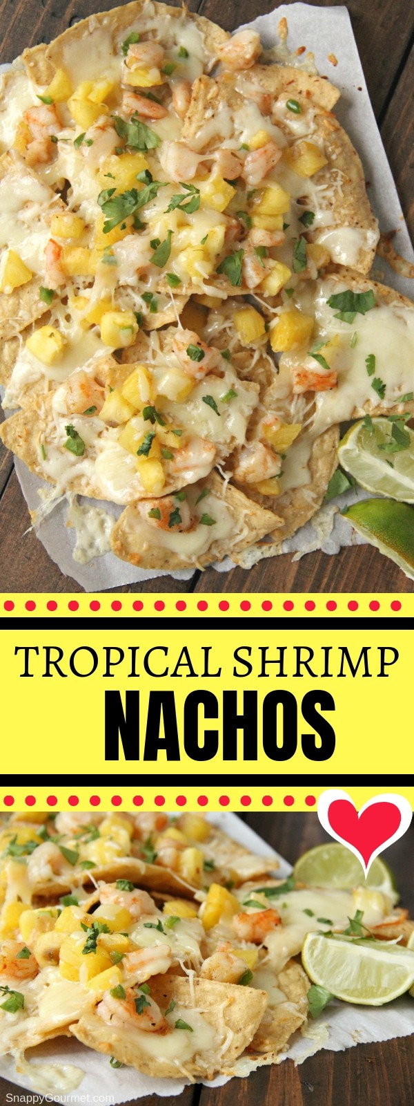 Shrimp Nachos Tropical Style Snappy Gourmet